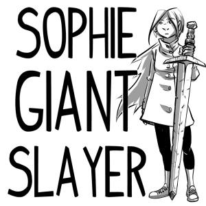Sophie The Giant Slayer Competition – Enter and Win!