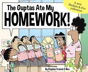 Latest madam & eve Book 2018 - Guptas Ate My Homework
